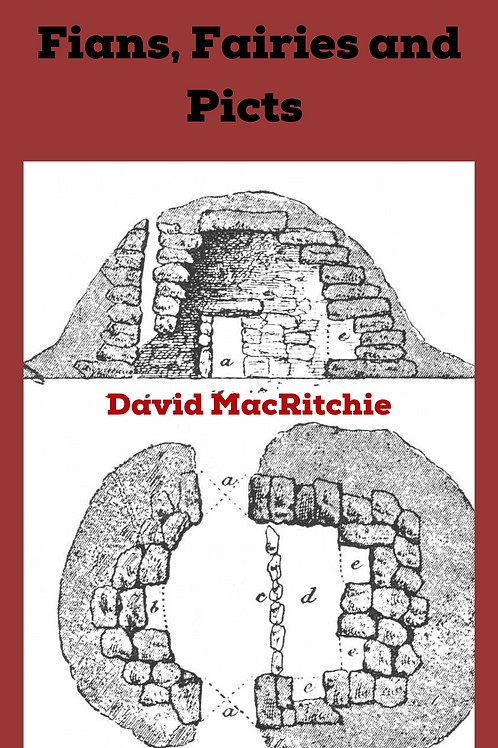 Fians, Fairies and Picts - David MacRitchie