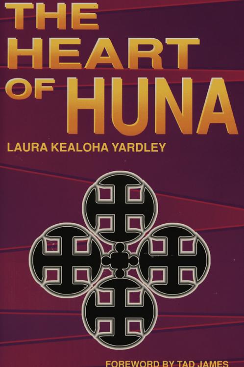 Heart of Huna - Laura Yardley