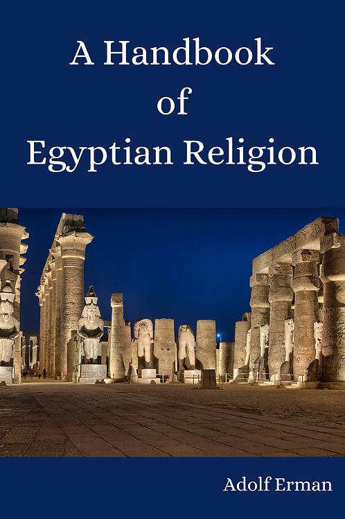 A Handbook of Egyptian Religion - Adolf Erman