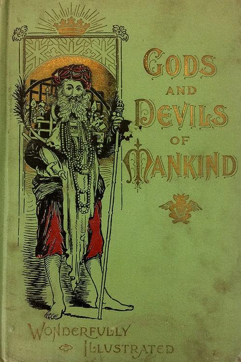 Gods and Devils of Mankind - F Dobbins