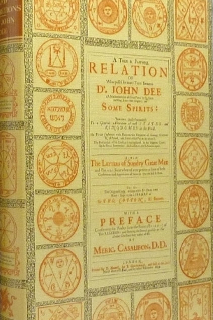 A True and Faithful Relation John Dee