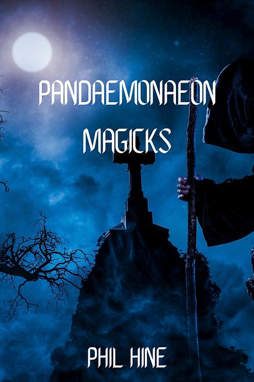 PanDaemonAeon Magicks - Phil Hine