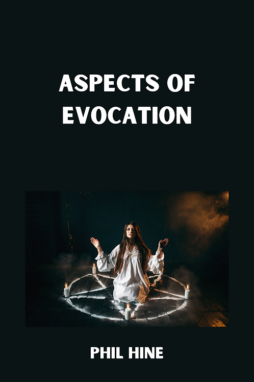 Aspects of Evocation - Phil Hine