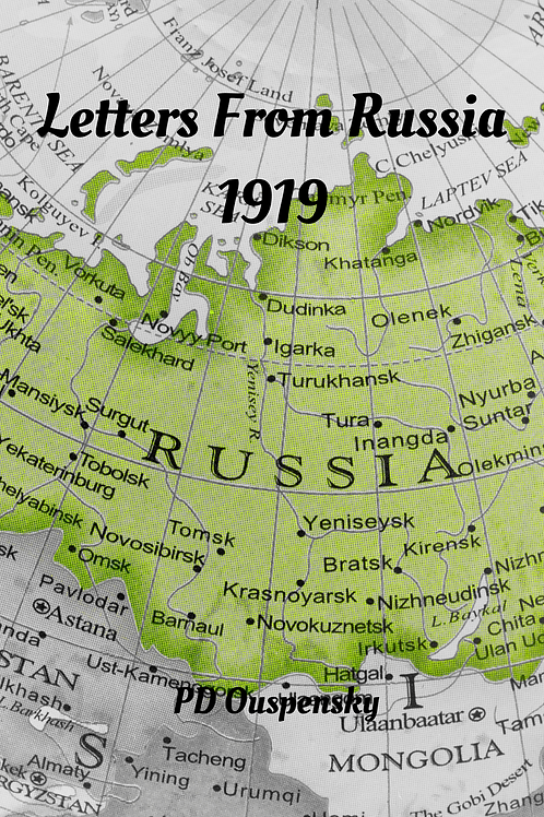 Letters From Russia 1919 - PD Ouspensky