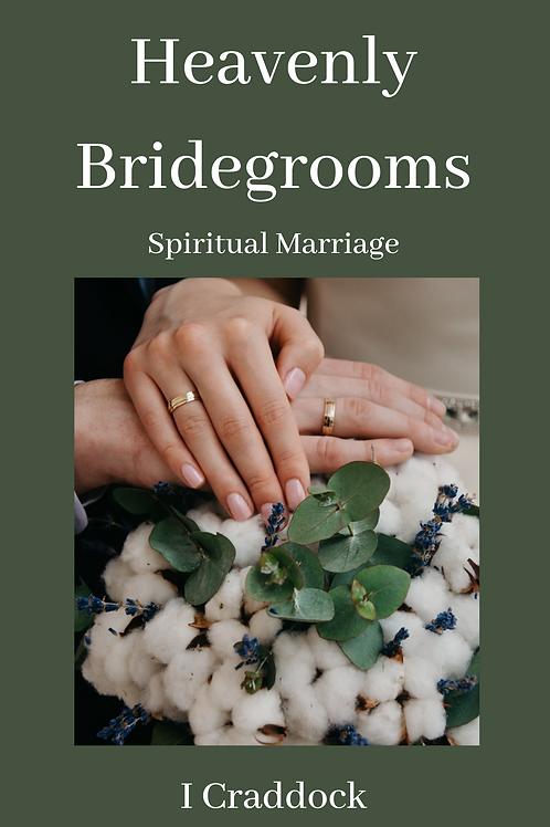 Heavenly Bridegrooms - I Craddock
