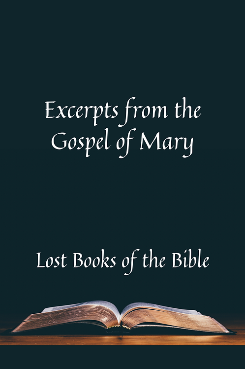 Excerpts from the Gospel of Mary