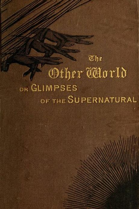 Glimpses of the Supernatural Vol 2 - F Lee