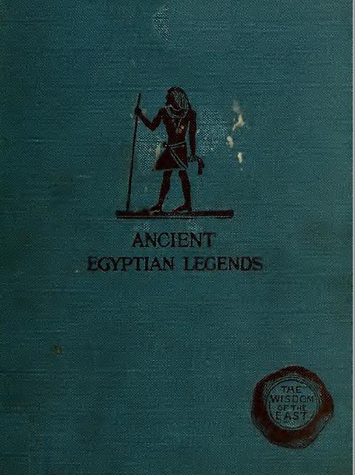 Ancient Egyptian Legends - M A Murray 1920