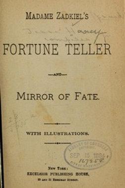 Fortune Teller Mirror of Fate Madame Zadkiels