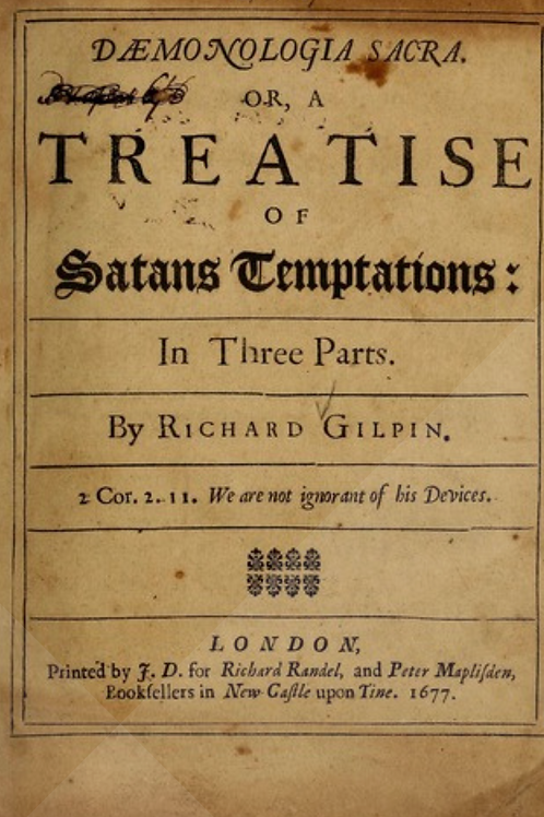 Demonologia Sacra Or a Treatise of Satans Temptations