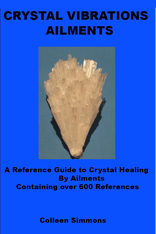 Crystal Vibrations Ailments Guide to Crystal Healing - Colleen Simmons