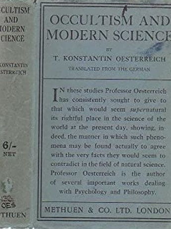 Occultism and Modern Science - T Oesterreich