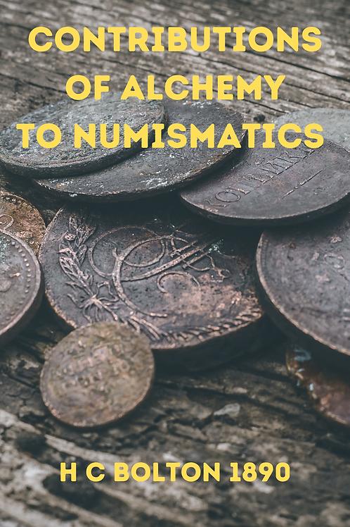 Contributions of Alchemy to Numismatics - H C Bolton 1890