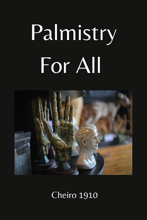 Palmistry For All - Cheiro 1910