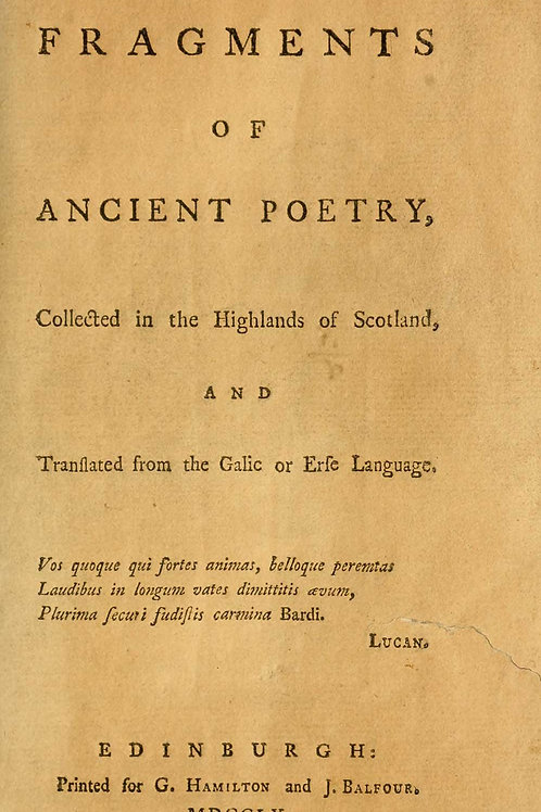 Fragments of Ancient Poetry Collected in the Highlands of Scotland