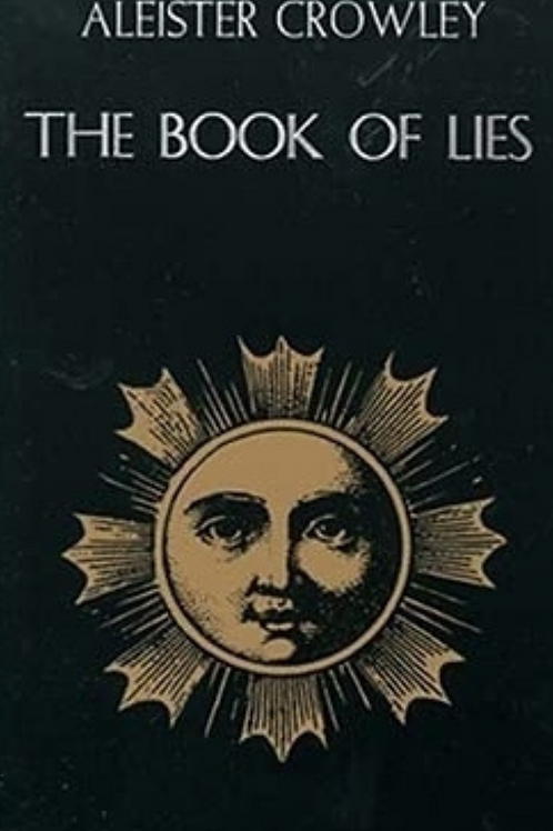Aleister Crowley - Book of Lies