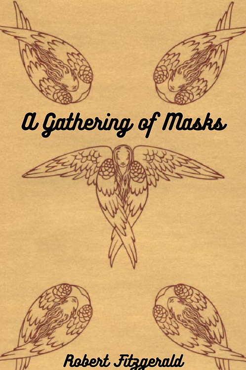 A Gathering of Masks - Robert Fitzgerald
