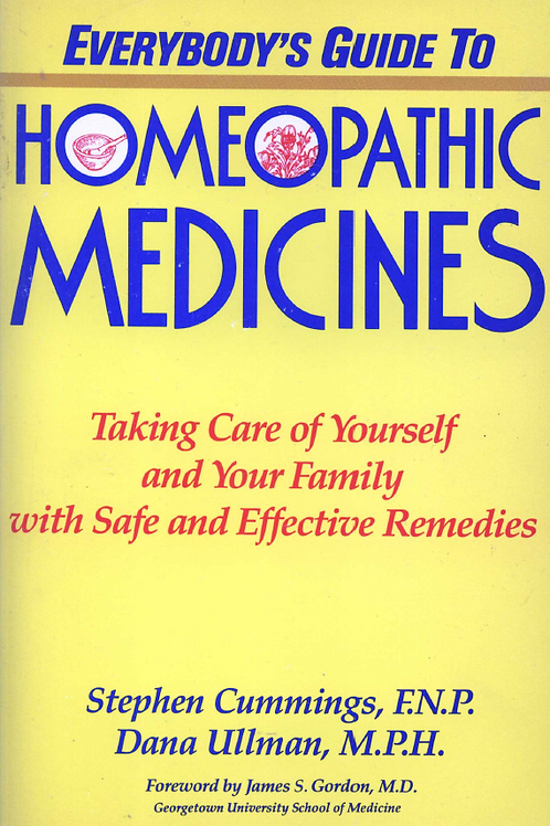 Everybodys Guide to Homeopathic Medicine