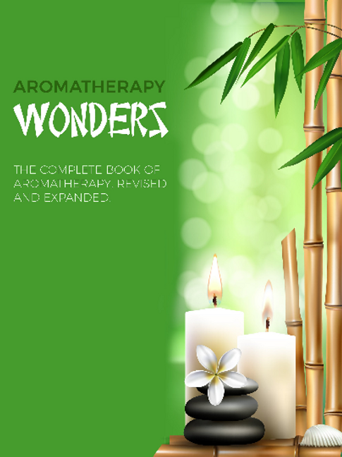 Aromatherapy Changes Our World