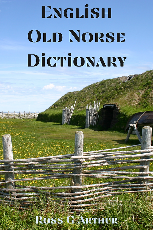 English - Old Norse Dictionary - Ross G Arthur