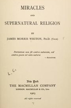 Miracles and Supernatural Religion - J Whiton