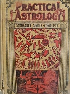 Practical Astrology- a Simple Method of Casting Horoscopes - C de St Germain 190