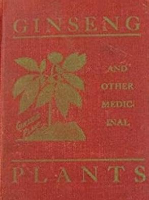 Ginseng & Other Medicinal Plants - A R Harding