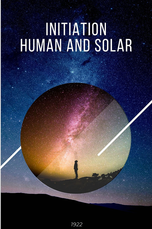Initiation  Human and Solar 1922
