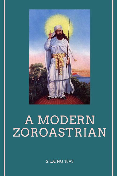 A Modern Zoroastrian - S Laing 1893