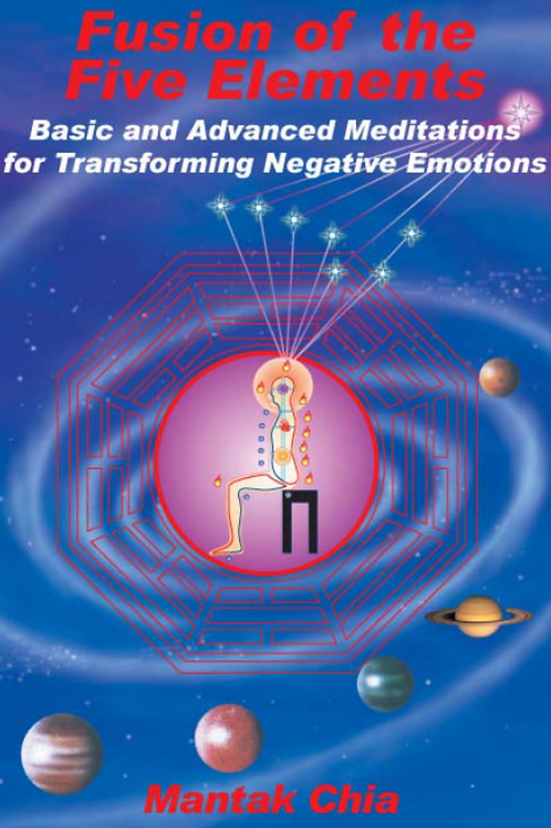 1st Formula - Fusion of the Five Elements - Mantak Chia