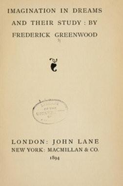 Imagination in Dreams and Their Study - F Greenwood  1894