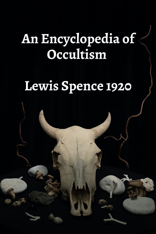 An Encyclopedia of Occultism - Lewis Spence 1920