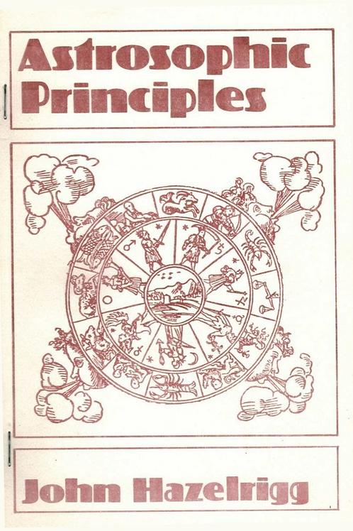 Astrosophic Principles - J Hazelrigg 1917