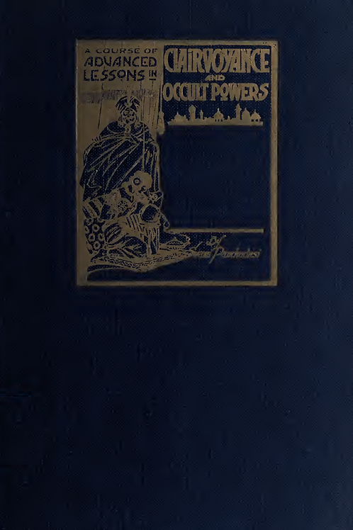 Clairvoyance - Occult Powers - S Panchadasi 1916