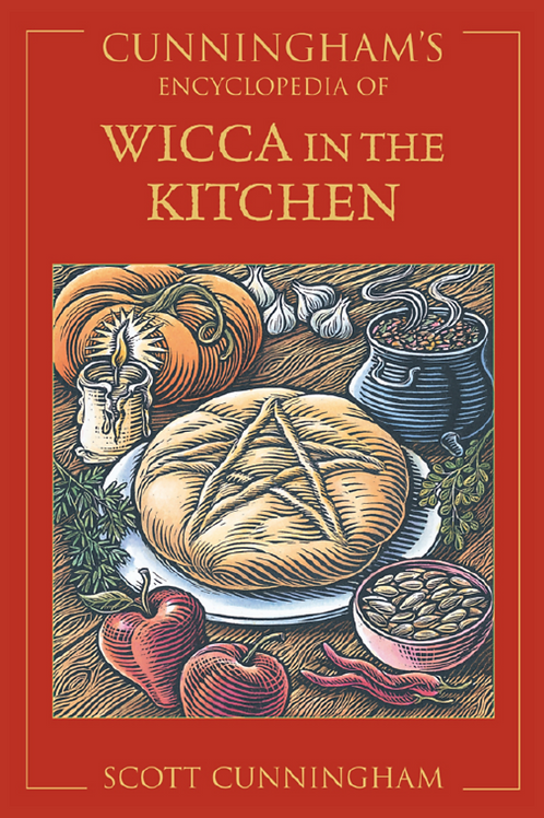 Cunninghams Encyclopedia of Wicca in the Kitchen - Scott Cunningham