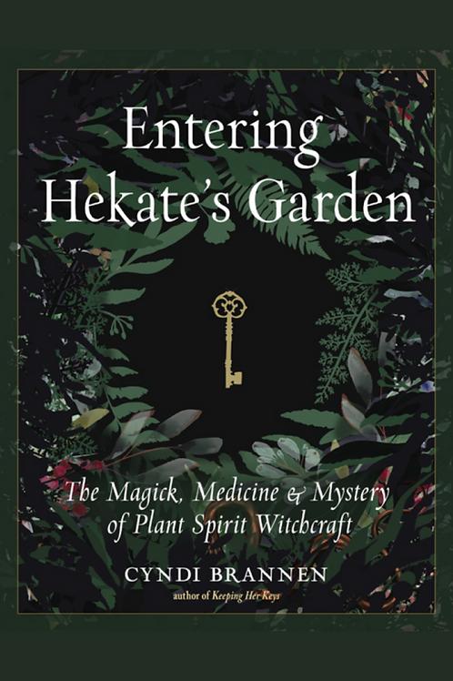 Entering Hekates Garden - Cyndi Brannen