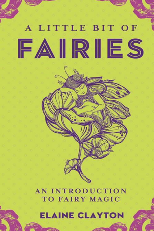 A Little Bit of Fairies - Elaine Clayton