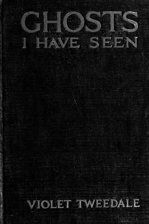 Ghosts I Have Seen - V Tweedale