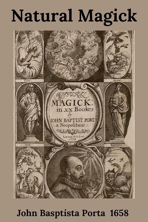 Natural Magick - John Basptista Porta 1658