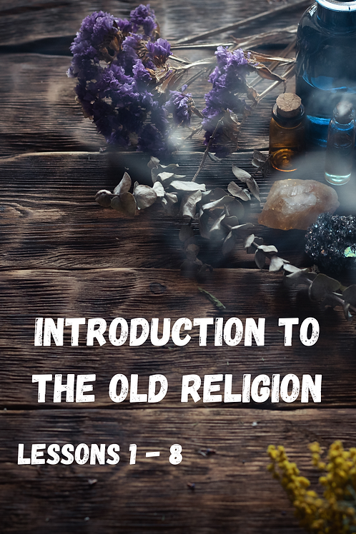 Introduction To The Old Religion Lessons 1 - 8