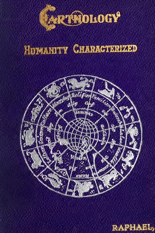 Earthology Humanity Characterized - A Raphael 1901