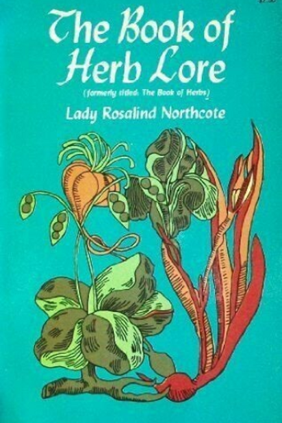 The Book of Herbs by Lady Rosalind Northcote