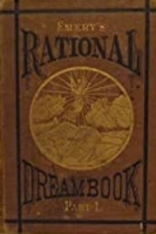 Rational Dream Book, the Science of Dreams - P A Emery 1876