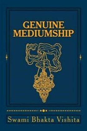 Genuine Mediumship - Swami Bhakta Vishita