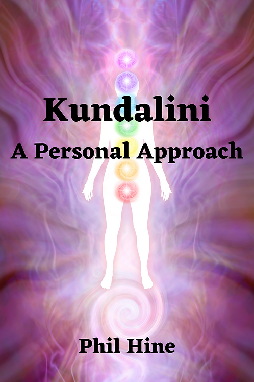 Kundalini - A Personal Approach - Phil Hine