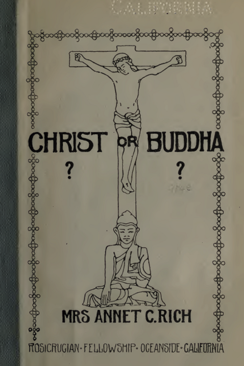 Christ or Buddha - A C Rich 1914