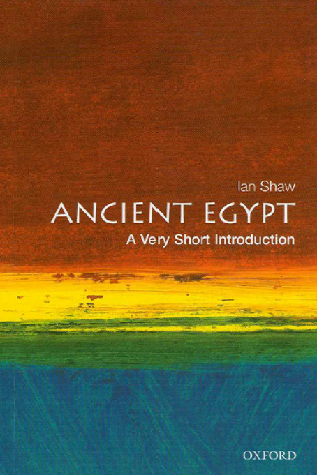 Ancient Egypt -A Very Short Introduction 209pgs