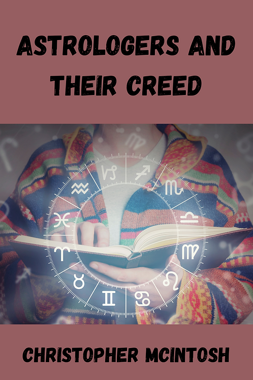 Astrologers and Their Creed - Christopher McIntosh