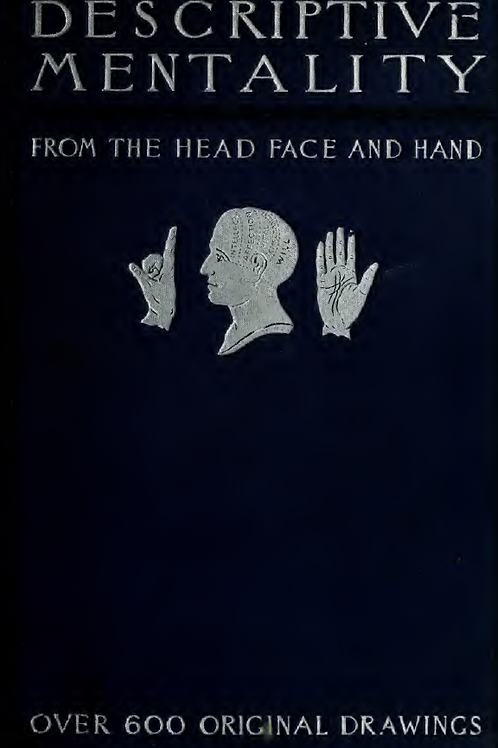 Descriptive Mentality from the Head, Face and Hand - Holmes W. Merton