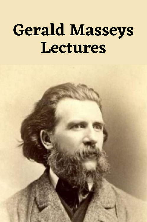 Gerald Masseys Lectures